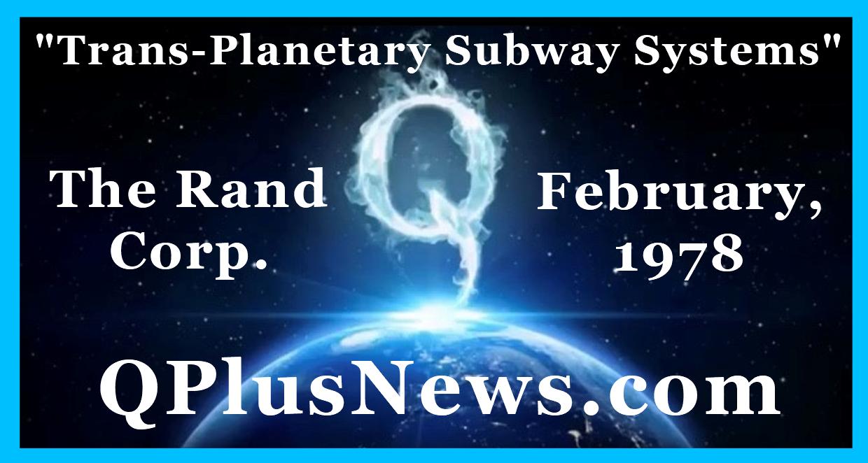 QPlusNews, Underground Tunnel Maps, Trans-Planetary Subway System