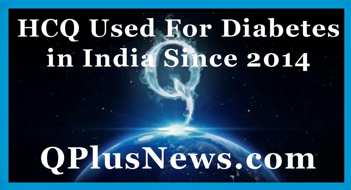 qplusnews, Hydroxychloroquine Treatment for Diabetes in India
