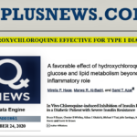 HYDROXYCHLOROQUINE EFFECTIVE FOR TYPE 1 DIABETES